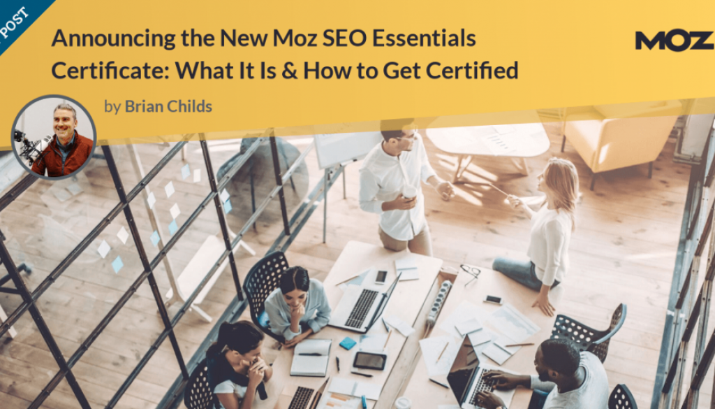 Revealing the New Moz SEO Essentials Certificate: What It Is & How to Get Qualified
