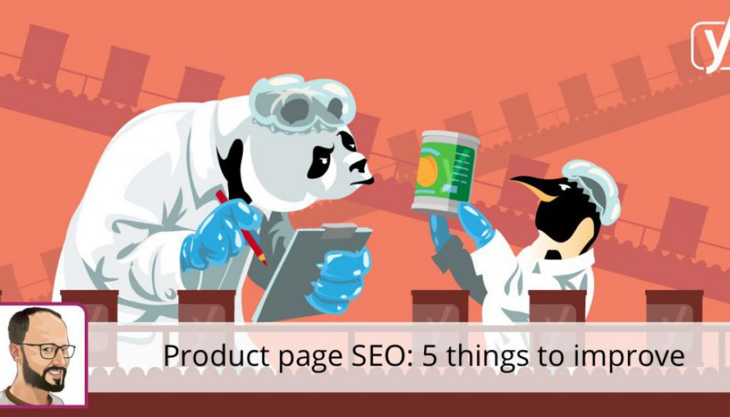 Product page SEO: 5 things to improve