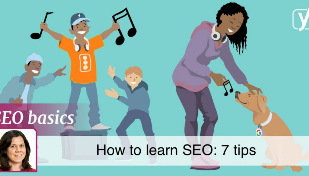How to discover SEO: 7 suggestions for reliable knowing